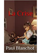 La crise (French Edition)