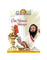 The Art of Living - Om Namah Shivaya