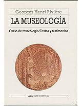 La museologia/ The Museology (Arte Y Estetica/ Art and Esthetics)