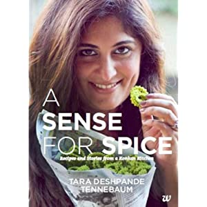 A Sense for Spice: Recipies and Stories from a Konkan Kitchen