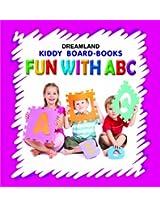 Fun with ABC (Kiddy Board Book)