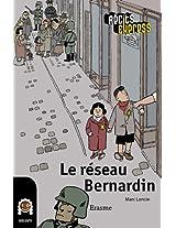 Le réseau Benardin: Récits Express, des histoires pour les 10 à 13 ans (French Edition)