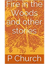 Fire in the Woods and other stories
