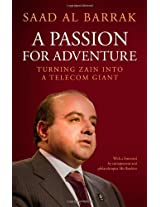 Passion for Adventure: Turning Zain into a Telecom Giant