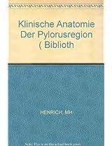 Henrich Bibliotheca Anatomica - Klinische Anatomie  Der*pylorusregion* - Myo-und Angioarchitek