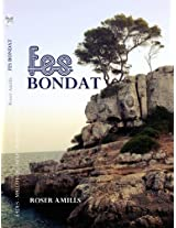 Fes bondat (Catalan Edition)