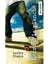 Accro d'la planche (French Edition)