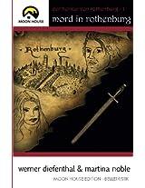 Der Henker Von Rothenburg: Mord in Rothenburg: Volume 1