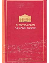 El Teatro Colon/ the Colon Theatre