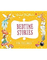 Bedtime Stories for Children (Enid Blyton: Bedtime Tales)