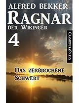 Ragnar der Wikinger 4: Das zerbrochene Schwert