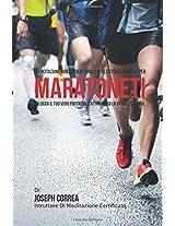 Esercitazione Non Convenzionale Di Resistenza Mentale Per Maratoneti: Sblocca Il Tuo Vero Potenziale Attraverso La Visualizzazione