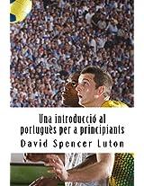 Una introducció al portuguès per a principiants (Catalan Edition)