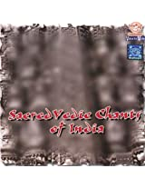Sacred Vedic Chants of India
