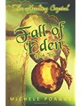 Fall of Eden: The Healing Crystal, Book Two