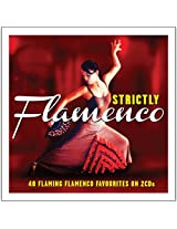 Strictly Flamenco [Double CD]