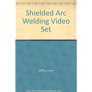 Shielded Metal Arc Welding Video Series: Set of 4 Tapes [VHS]