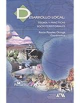 Desarrollo local/ Local Development: Teoria Y Practicas Socioterritoriales/ Social and Regional Theory and Practices (Las Ciencias Sociales. Segunda Decada)