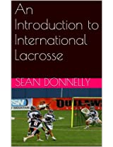 An Introduction to International Lacrosse