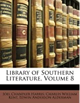 Library of Southern Literature, Volume 8