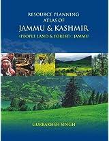 Resource Planning Atlas of Jammu & Kashmir (People Land & Forest)