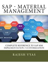 Sap Mm: Complete Reference to Implementation / Customization
