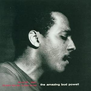 Amazing Bud Powell, Vol. 1