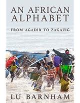 An African Alphabet: From Agadir to Zagazig