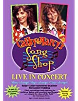 Cathy & Marcy's Song Shop-Live In Concert