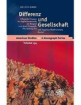 Differenz Und Gesellschaft: Ethnische Dramen Im Englischunterricht Am Beispiel Von Israel Zangwills 'the Melting Pot' Und Angelina Weld Grimkes 'rachel' (American Studies - a Monograph Series)
