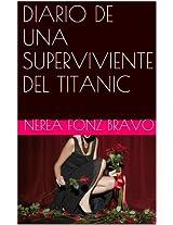 DIARIO DE UNA SUPERVIVIENTE DEL TITANIC (Spanish Edition)