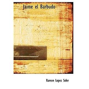 Jaime El Barbudo