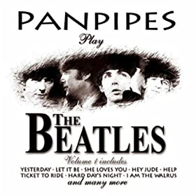 Panpipes Play The Beatles Volume 1