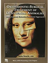 Orthodontic-surgical Treatment of Dentofacial Anomalies: An Integrated Esthetic-functional Approach