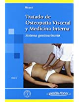 Tratado de osteopatia visceral y medicina interna / Treaty of Visceral Osteopathy and Internal Medicine: Sistema genitourinario / Genitourinary system: 3