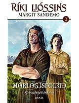 Ríki Ljóssins 2 - Móri og Ísfólkið (Icelandic Edition)