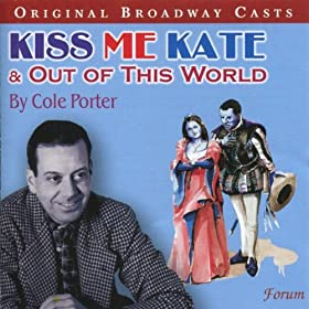 Kiss Me Kate & Out Of This World/Original Broadway Casts | 形式: MP3 ダウンロード