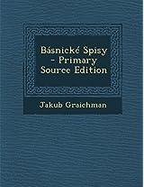 Basnicke Spisy