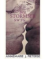 Die Stormsee Swyg (Afrikaans Edition)