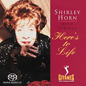 Shirley_Horn_Here's_to_Life