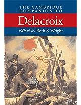The Cambridge Companion to Delacroix (Cambridge Companions to the History of Art)