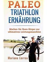 Paleo Triathlon Ernahrung: Machen Sie Ihren Korper Zur Ultimativen Leistungsmaschine