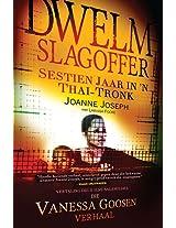 Dwelm Slagoffer: Sestien Jaar in a Thai Tronk