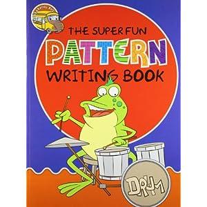 The Super Fun Pattern Writing Book