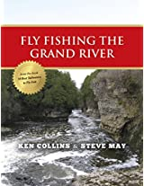 Fly Fishing the Grand River