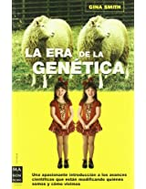 La Era De La Genetica/ the Era of Genetics (Ma Non Troppociencia)