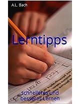 Lerntipps: schnelleres und besseres Lernen (German Edition)
