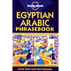 Lonely Planet Egyptian Arabic Phrasebook (Lonely Planet. Egyptian Arabic Phrasebook)