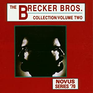 The Brecker Brothers Collection Vol. 2