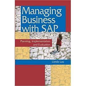 【クリックでお店のこの商品のページへ】Managing Business With Sap: Planning Implementation and Evaluation [ハードカバー]